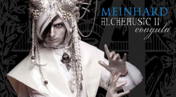 "Meinhard: ""Alchemusic II – Coagula"""