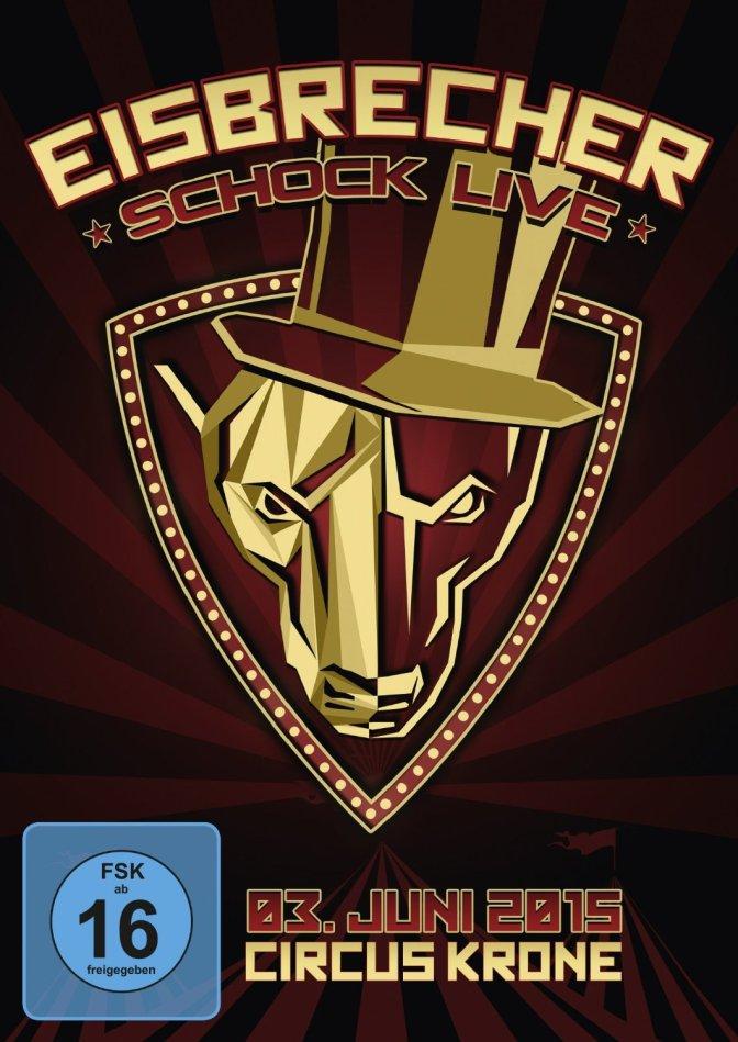 "Eisbrecher: Schock live"" – Circus Krone – DVD"