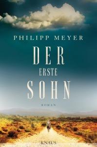 Der erste Sohn von Philipp Meyer