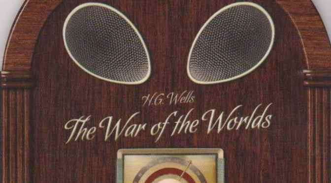 "H.G. Wells: ""The War Of The Worlds"""