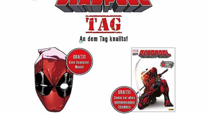 Am 30. Januar ist Deadpool-Tag! Deadpool, der Söldner mit der großen Klappe, wird mit einem eigenen Ehrentag bedacht