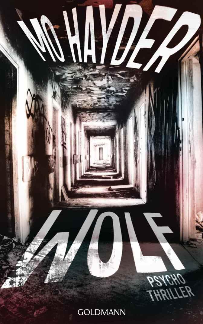 """Das einfache Grauen der Realität – """"Wolf"""" von Mo Hayder"""