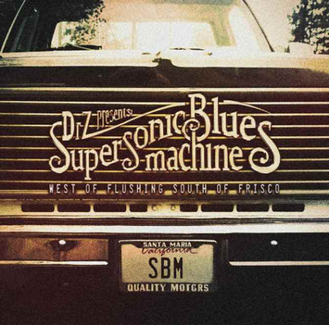 "Supersonic Blues Machine: ""West Of Flushing, South Of Frisco"""